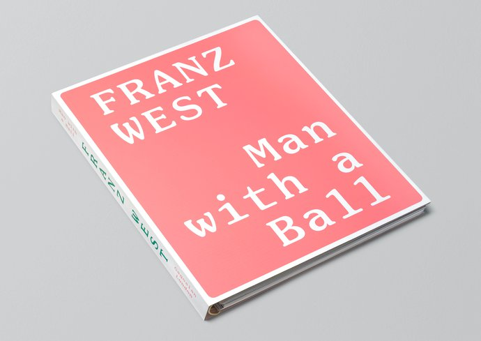 Gagosian – Franz West: Man with a Ball, 2012 (Publication), image 1