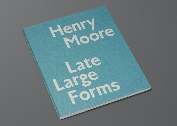 Gagosian – Henry Moore: Late Large Forms, 2012 (Publication), image 1