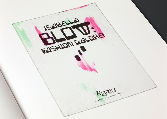Somerset House/Rizzoli – Isabella Blow: Fashion Galore!, 2013 (Publication), image 4