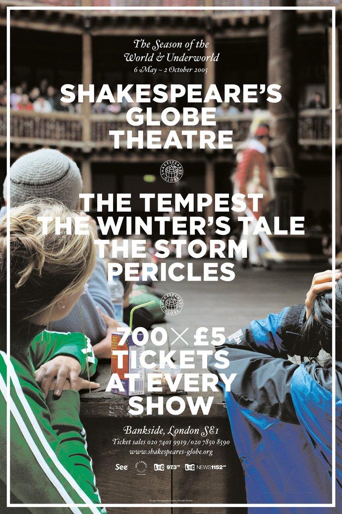 Shakespeare's Globe Theatre – 2005 season, 2004 (Campaign), image 1